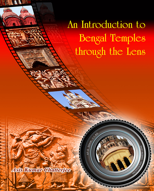 An Introduction to Bengal Temples Through The Lens - Volume I, II, III